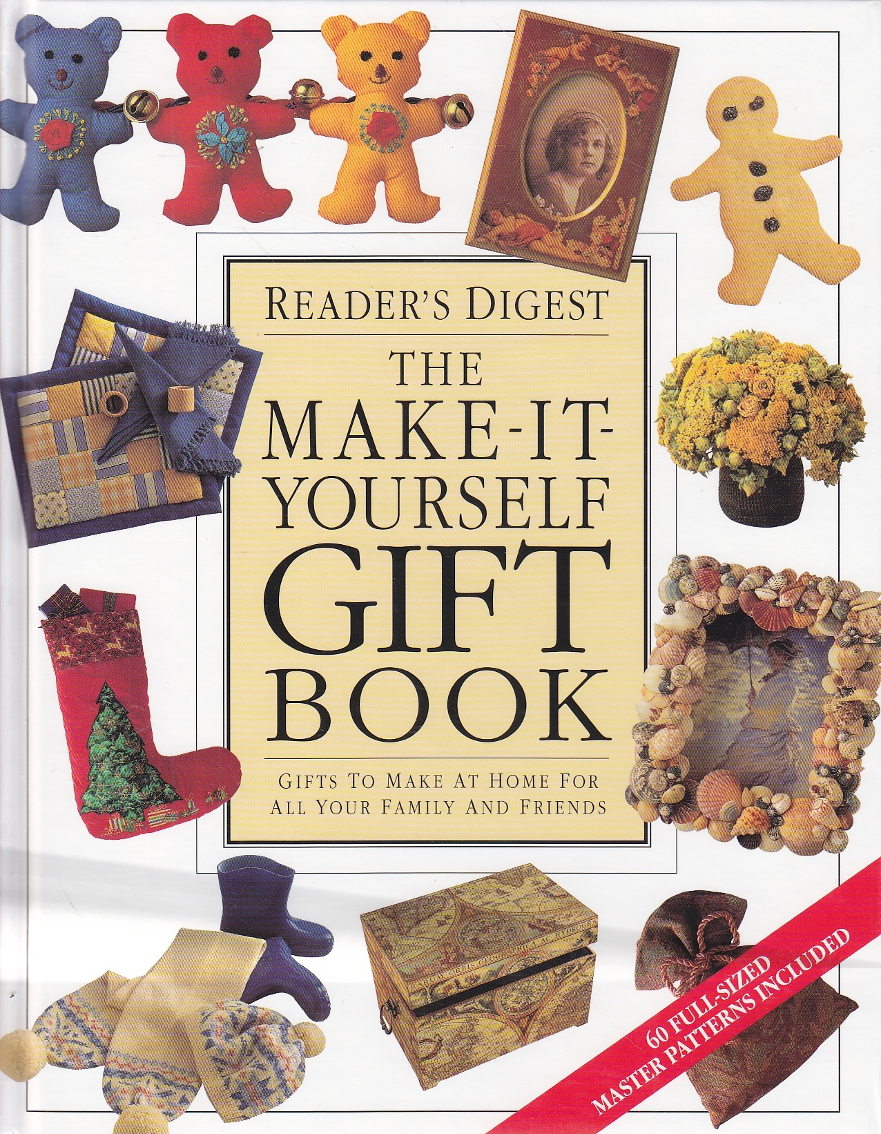 Image for The Make-It-Yourself Gift Book Gifts to Make At Home for all Your Family and Friends
