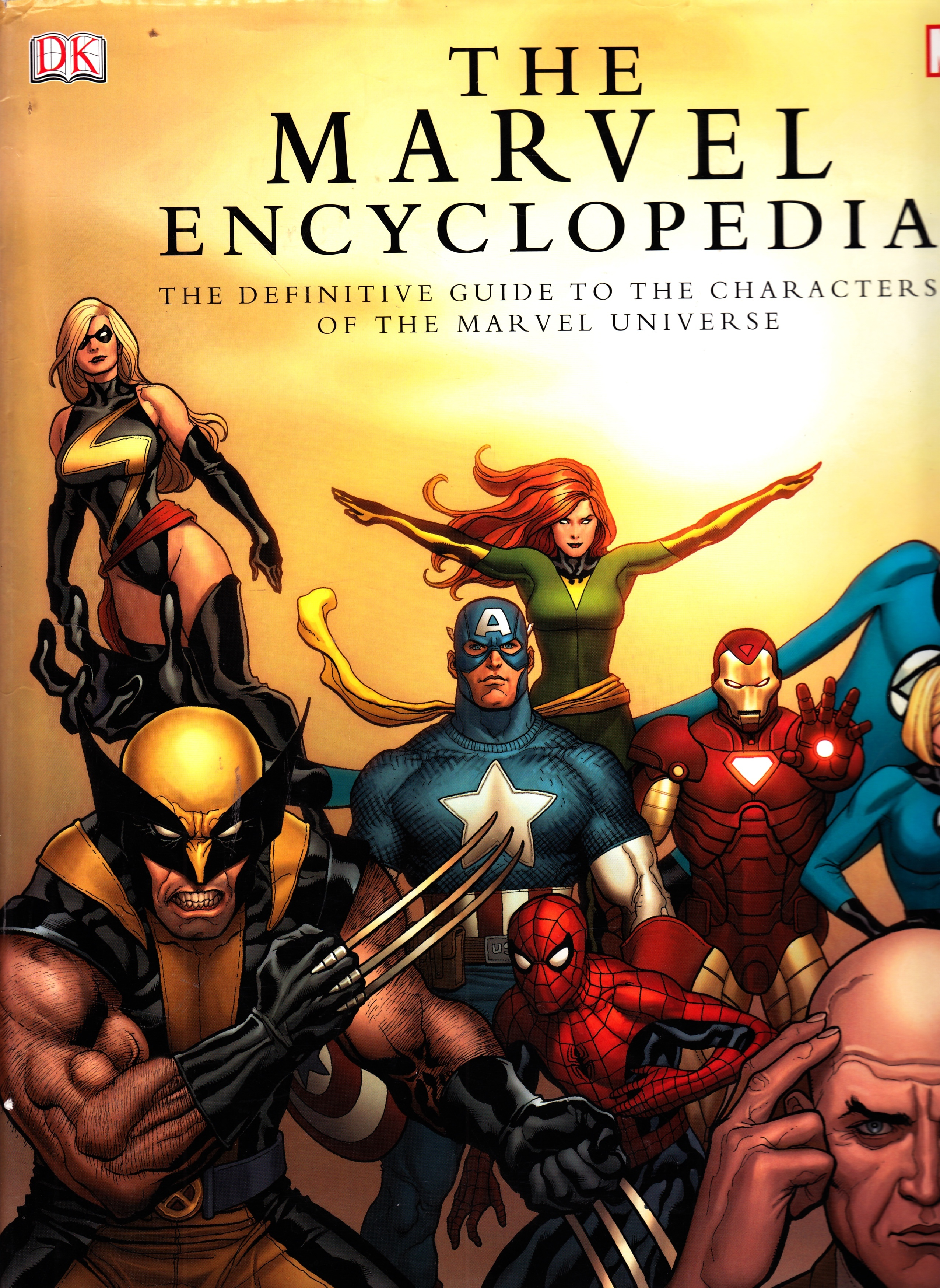 Image for The Marvel Encyclopedia A Complete Guide to the Characters of the Marvel Universe