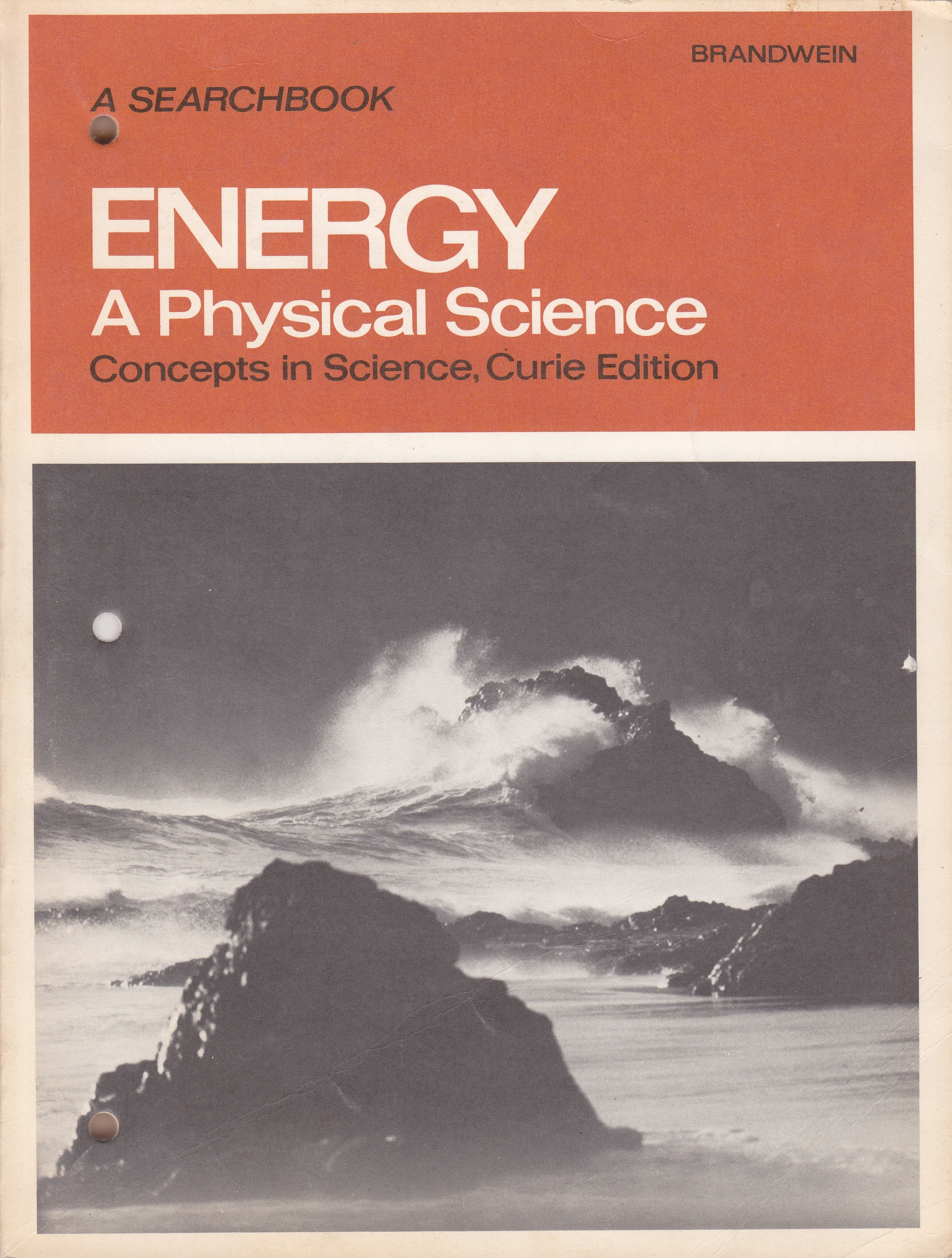 Image for Energy a Physical Science A Search Book; Concepts in Science, Curie Edition