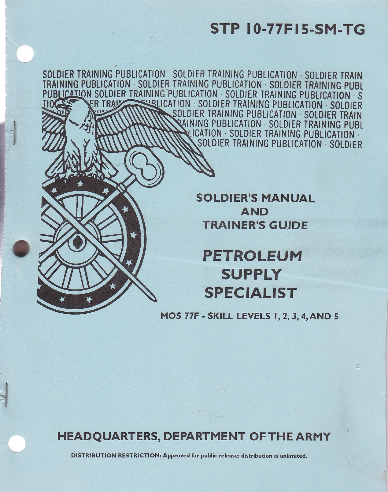 Image for Petroleum Supply Specialist; Soldier's Manual and Trainer's Guide Stp 10-77f15-Sm-Tg
