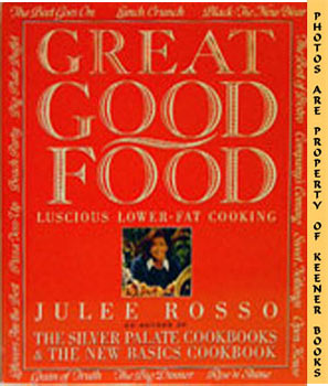 Image for Great Good Food (Luscious Lower - Fat Cooking)