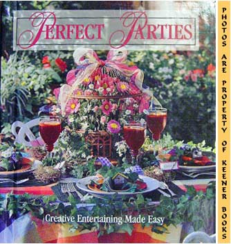 Image for Perfect Parties (Creative Entertaining Made Easy)