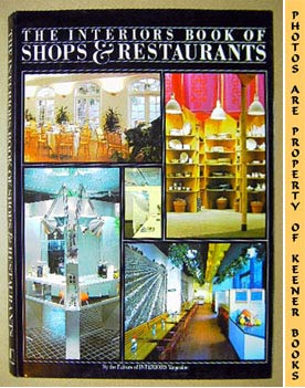 Image for The Interiors Book Of Shops & Restaurants