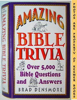 Image for Amazing Bible Trivia (Over 5,000 Bible Questions And Answers)