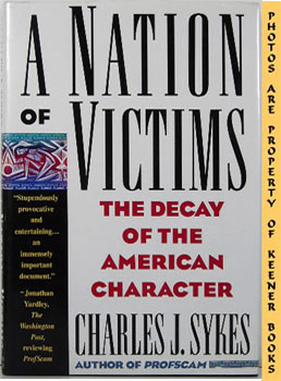 Image for A Nation Of Victims (The Decay Of The American Character)
