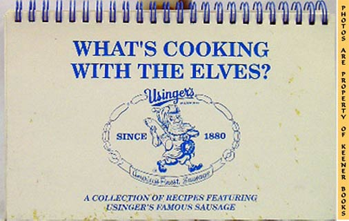 Image for What's Cooking With The Elves? (A Collection Of Recipes Featuring Usinger's Famous Sausage)