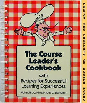 Image for The Course Leader's Cookbook With Recipes For Successful Learning Experiences