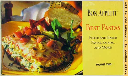 Image for Bon Appetit Best Pastas (Filled And Baked Pastas, Salads - And More! - Volume Two)