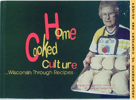 Image for Home Cooked Culture (Wisconsin Through Recipes)
