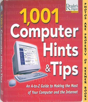 Image for 1,001 Computer Hints & Tips (An A - To  Z Guide To Making The Most Of Your Computer And The Internet)