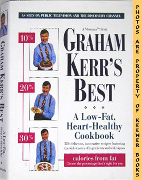Image for Graham Kerr's Best (A Low - Fat, Heart - Healthy Cookbook)