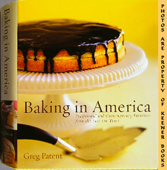 Image for Baking In America (Traditional And Contemporary Favorites From The Past 200 Years)
