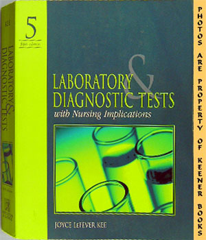 Image for Laboratory & Diagnostic Tests (With Nursing Implications -- Fifth - 5th - Edition)
