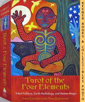 Image for Tarot Of The Four Elements: Tribal Folklore, Earth Mythology, And Human Magic
