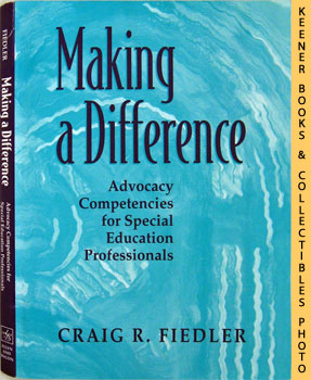 Image for Making A Difference (Advocacy Competencies For Special Education Professionals)