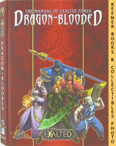 Image for Dragon-Blooded: The Manual Of Exalted Power: Exalted: Second Edition Series
