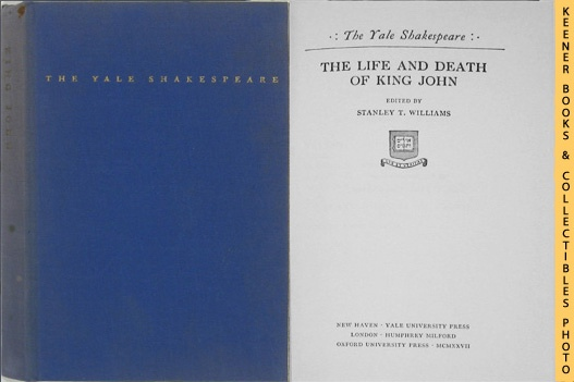Image for The Life And Death Of King John: The Yale Shakespeare Series