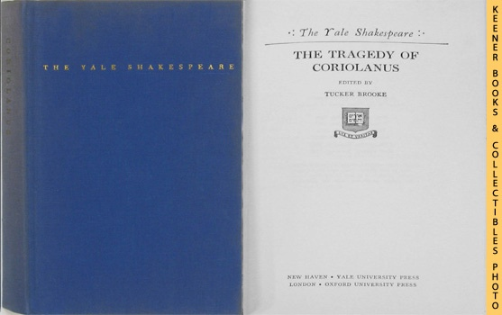 Image for The Tragedy Of Coriolanus: The Yale Shakespeare Series