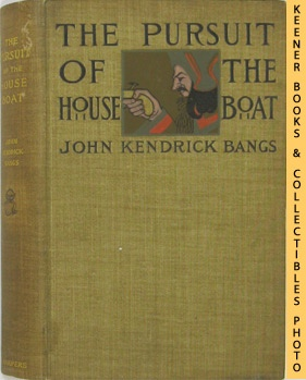 Image for The Pursuit Of The House Boat Being Some Further Account Of The Divers Doings Of The Associated Shades, Under The Leadership Of Sherlock Holmes, Esq.