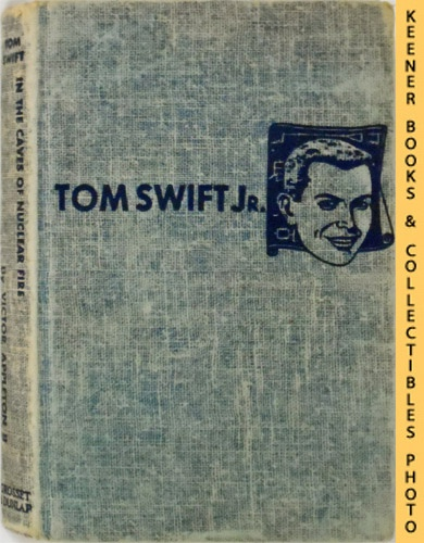 Image for Tom Swift In The Caves Of Nuclear Fire : The New Tom Swift Jr. Adventures #8: Blue Tweed Boards - The New Tom Swift Jr. Adventures Series