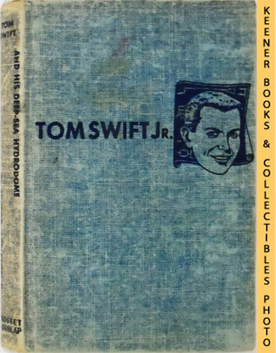 Image for Tom Swift And His Deep-Sea Hydrodome : The New Tom Swift Jr. Adventures #11: Blue Tweed Boards - The New Tom Swift Jr. Adventures Series