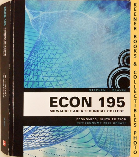 Image for ECON 195 - Milwaukee Area Technical College [MATC] - Economics : Ninth Edition With Economy 2009