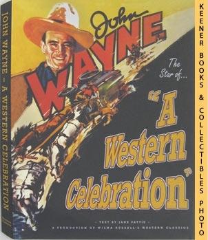 Image for John Wayne - A Western Celebration
