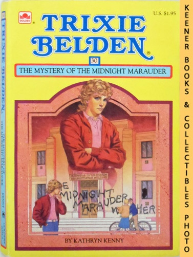 Image for Trixie Belden and The Mystery of The Midnight Marauder (Trixie Belden #30): Trixie Belden Series