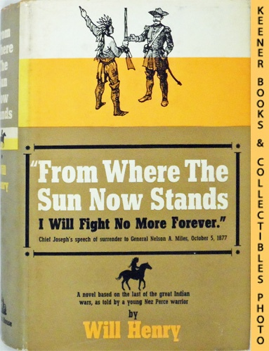 Image for From Where The Sun Now Stands : I Will Fight No More Forever