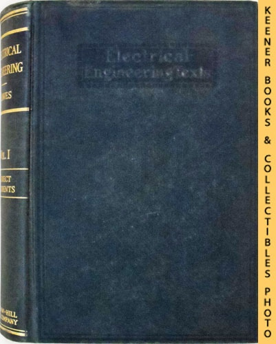 Image for A Course in Electrical Engineering, Volume I, Direct Currents (Third Edition): Electrical Engineering Texts Series