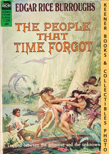 Image for The People That Time Forgot: F-220 : Trapped Between The Primitive And the Unknown