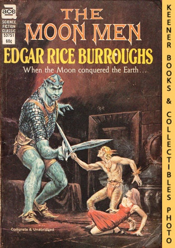 Image for The Moon Men: Ace #53751 : When The Moon Conquered The Earth