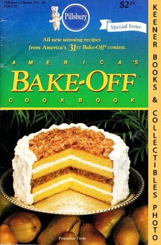 Image for Pillsbury Classics No. 38: America's Bake-Off Cookbook: 110 Winning Recipes From Pillsbury's 31th Annual Bake-Off - 1984: Pillsbury Classic Cookbooks Series