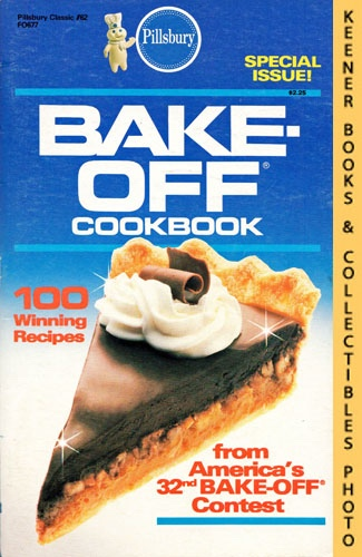 Image for Pillsbury America's Bake-Off Cookbook: 100 Winning Recipes From Pillsbury's 32nd Annual Bake-Off - 1986: Pillsbury Classics #62: Pillsbury Annual Bake-Off Contest Series