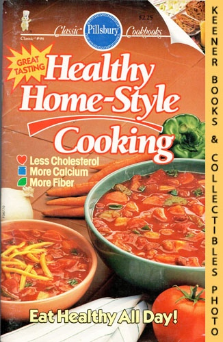 Image for Pillsbury Classic #96: Healthy Home-Style Cooking: Pillsbury Classic Cookbooks Series