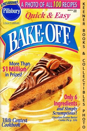 Image for Pillsbury Classic #205; Quick & Easy Bake-Off 38th Contest Cookbook: Pillsbury Classic Cookbooks Series