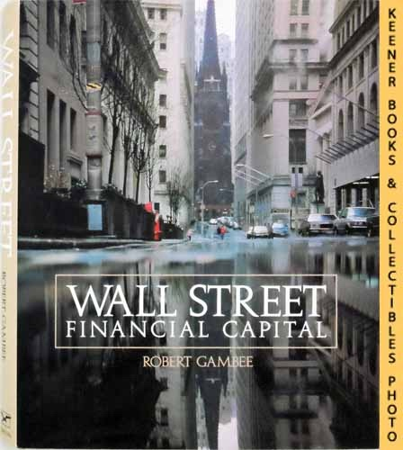 Image for Wall Street: Financial Capital