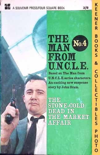 Image for The Man From U.N.C.L.E., The Stone-Cold Dead In The Market Affair : UK Edition, No. 4: Man From UNCLE / U.N.C.L.E. Series