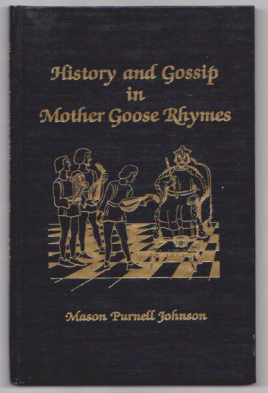 History And Gossip In Mother Goose Rhymes Signed